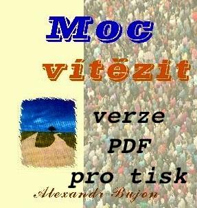 Náhledový obrázek knihy MOC VÍTĚZIT