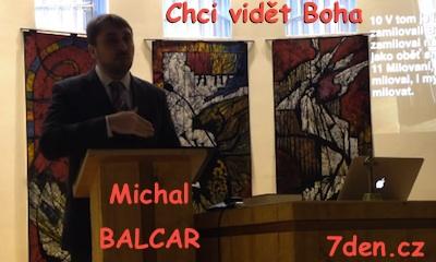 Kazatel-Michal-BALCAR-Boha-nikdo-nevidel