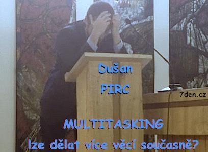 kazani-Dusan-PIRC-Multitasking